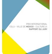 """Belo Horizonte est la gagnante de la première édition (2014) du Prix International """"CGLU - Ville de Mexico - Culture 21"""" dans la catégorie """"Ville""""."""